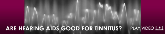 Are hearing aids good for Tinnitus?